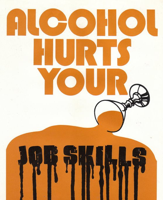 alcohol hurts your job skills