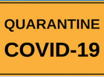 COVID 19 quarantine sign